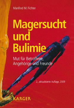 Magersucht und Bulimie von Fichter,  M.M.