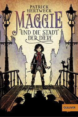 Maggie und die Stadt der Diebe von Hertweck,  Patrick, Meinzold,  Maximilian