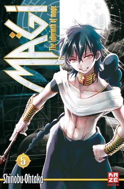 Magi – The Labyrinth of Magic – Band 5 von Ohtaka,  Shinobu, Schmitt-Weigand,  John