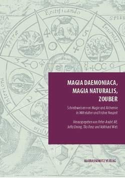 Magia daemoniaca, magia naturalis, zouber von Alt,  Peter-André, Eming,  Jutta, Renz,  Tilo, Wels,  Volkhard