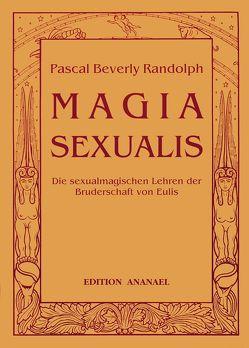 Magia Sexualis von Randolph,  Pascal B, Witt,  Michael de