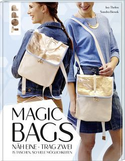 Magic Bags. Näh eine – trag zwei von Bienek,  Sandra, Thelen,  Ina