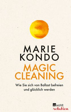 Magic Cleaning von Kondo,  Marie, Lubitz,  Monika