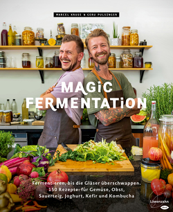 Magic Fermentation von Kruse,  Marcel, Pulsinger,  Geru