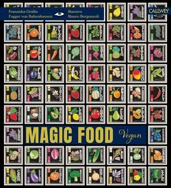 Magic Food von Bergonzoli,  Mauro, Fugger von Babenhausen,  Franziska Gräfin