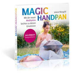 Magic Handpan von Mangold,  Juliane