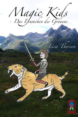Magic Kids – Das Erwachen des Grauens von Thyssen,  Lisa