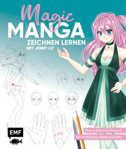 Magic Manga – Zeichnen lernen mit Jenny Liz von Lachenmaier,  Jenny