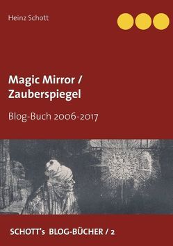 Magic Mirror / Zauberspiegel von Schott,  Heinz