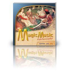 Magic Music Fahrtenlieder von Birnthaler,  Michael