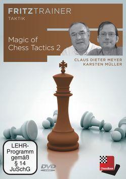 Magic of Chess Tactics 2 von Chessbase GmbH, Meyer,  Claus Dieter, Müller,  Karsten