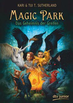 Magic Park 1 von Mannchen,  Nadine, Sutherland,  Kari, Sutherland,  Tui T., Wyatt,  David