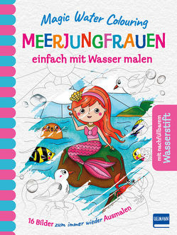 Magic Water Colouring – Meerjungfrauen von Copper,  Jenny
