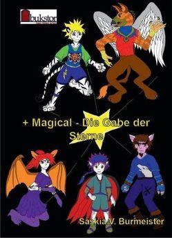 +Magical – Die Gabe der Sterne von Burmeister,  Saskia V.