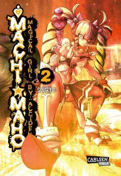 Magical Girl by Accident 2 von Rusch,  Benjamin, Souryu
