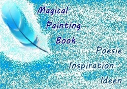 Magical Painting Book – Poesie – Inspiration – Ideen von Krause,  Ursula