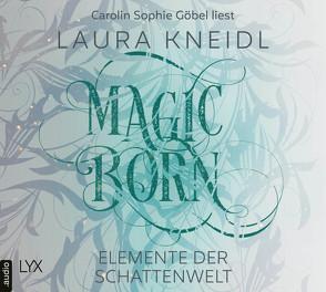 Magicborn von Göbel,  Carolin Sophie, Kneidl,  Laura