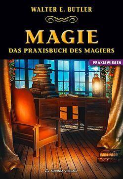 Magie von Butler,  Walter E.