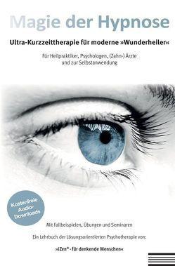 Magie der Hypnose von Weh,  Dr. Michael
