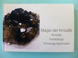 Magie der Kristalle von Beiersdörfer,  Katharina