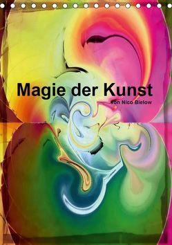 Magie der Kunst von Nico Bielow (Tischkalender 2019 DIN A5 hoch) von Bielow,  Nico