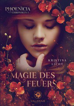 Magie des Feuers von Licht,  Kristina