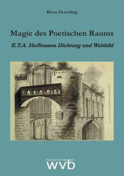 Magie des Poetischen Raums von Deterding,  Klaus, Petzel,  Jörg