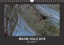 MAGIE HOLZ 2018 (Wandkalender 2018 DIN A4 quer) von Stolterfoht,  Nikolaus