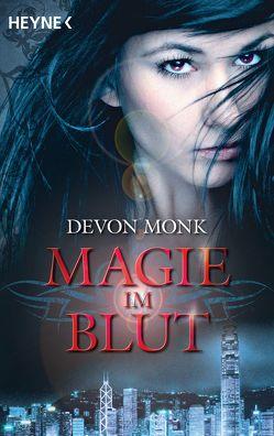 Magie im Blut von Monk,  Devon, Zeller,  Stefanie