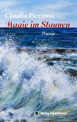 Magie im Staunen von Leineweber,  Gino, Piccinno,  Claudia
