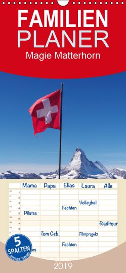 Magie Matterhorn – Familienplaner hoch (Wandkalender 2019 , 21 cm x 45 cm, hoch) von Dietsch,  Monika
