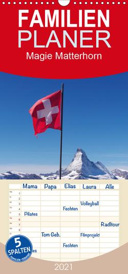 Magie Matterhorn – Familienplaner hoch (Wandkalender 2021 , 21 cm x 45 cm, hoch) von Dietsch,  Monika