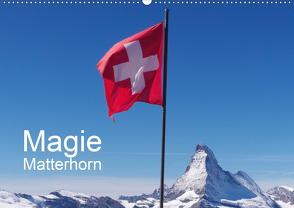 Magie Matterhorn (Wandkalender 2021 DIN A2 quer) von Dietsch,  Monika