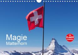 Magie Matterhorn (Wandkalender 2021 DIN A4 quer) von Dietsch,  Monika