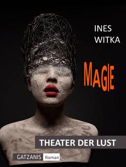 Magie von Voltage,  Vince, Witka,  Ines