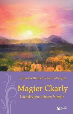Magier Ckarly von Blaukowitsch-Wagner,  Johanna