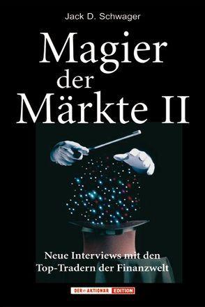 Magier der Märkte II von Meyer,  Matthias, Müller,  Brigitte S, Schwager,  Jack D., Steinebrunner,  Bernhard