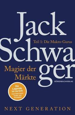 Magier der Märkte: Next Generation von Neumüller,  Egbert, Schwager,  Jack D.