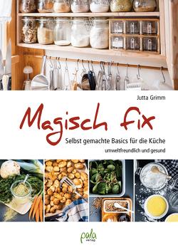 Magisch fix von Grimm,  Jutta, Rudolf,  Hanna