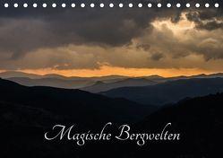 Magische Bergwelten (Tischkalender 2018 DIN A5 quer) von Almberger,  Günter