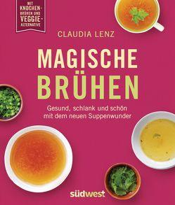 Magische Brühen von Lenz,  Claudia