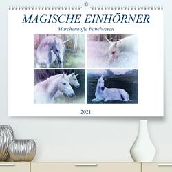 Magische Einhörner – märchenhafte Fabelwesen (Premium, hochwertiger DIN A2 Wandkalender 2021, Kunstdruck in Hochglanz) von Brunner-Klaus,  Liselotte