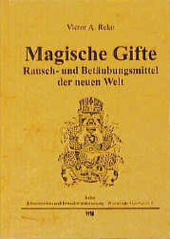 Magische Gifte von Rätsch,  Christian, Reko,  Victor A