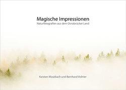 Magische Impressionen von Mosebach,  Karsten, Volmer,  Bernhard