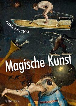 Magische Kunst von Breton,  André