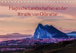Magische Landschaften an der Straße von Gibraltar (Tischkalender 2019 DIN A5 quer) von Pörtner,  Andreas