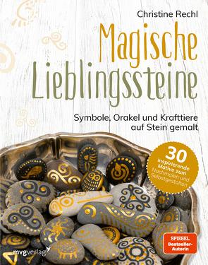 Magische Lieblingssteine von Rechl,  Christine