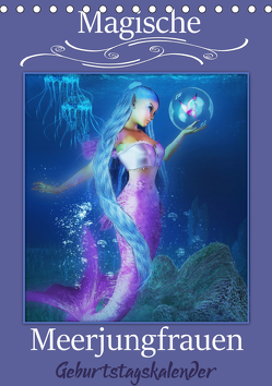 Magische Meerjungfrauen (Tischkalender immerwährend DIN A5 hoch) von Pic A.T.Art,  Illu