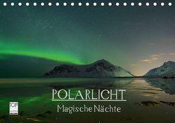 Magische Nächte – POLARLICHT (Tischkalender 2019 DIN A5 quer) von Schratz blendeneffekte.de,  Oliver