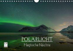 Magische Nächte – POLARLICHT (Wandkalender 2019 DIN A4 quer) von Schratz blendeneffekte.de,  Oliver